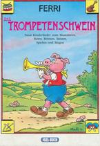 Das Trompetenschwein