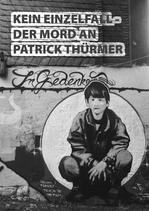Kein Einzelfall - Der Mord an Patrick Thürmer (Infobroschüre)