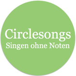 Circle Songs - Singen ohne Noten