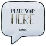 B868 Place Soap Here Soap Dish