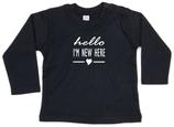 "Babywelt | Babybugz | 71.0011 |  BZ11 Baby T-Shirt langarm |  Druck ""Hello New Here"""
