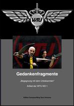 """WTU Buch - Gedankenfragmente  NO 1 """"Begegnung mit dem Unbekannten"""""""