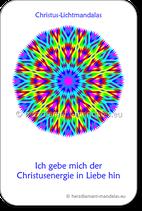 """Christus-Mandala """"Ich gebe mich der Christusenergie in Liebe hin"""""""
