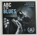 Big Bill Broonzy - Scrapper Blackwell - Blind Blake (ABC of the Blues 05)