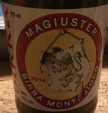 MAGIUSTER 75 cl - Birrificio Montegioco