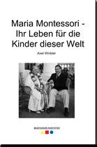 Theaterstück: Maria Montessori - Ihr Leben für die Kinder dieser Welt - BM 163