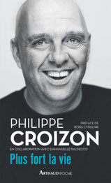 Plus fort la vie livre de Philippe Croizon homme handicapé français