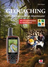 Geocaching GPS Freizeitspaß für Abenteuerer