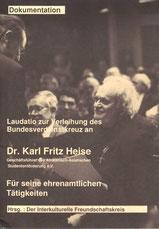 Laudatio zur Verleihung des Bundesverdienstkreuzes an Dr. Karl-Fritz Heise