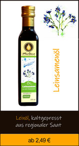 Leinsamenöl, Leinöl, kaltgepresst, Naturölmühle, Ölmühle, Kräuterölmühle, Leinsamen, Leinsamenöl, Leinöl nativ, kaltgepresst, 100%,