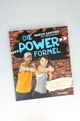 Verlag: Südwest Buchtitel: Die Powerformel  Autor: Marco Santoro  Erscheinungsjahr: 2015