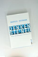 Verlag: Südwest Buchtitel: Denken Sie neu Autor: Markus Hofmann Erscheinungsjahr: 2014