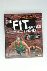 Verlag: Südwest Buchtitel: Die Fitmacherformel  Autor: Marco Santoro  Erscheinungsjahr: 2014