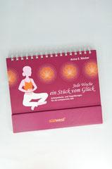 Verlag: Südwest  Buchtitel: Jede Woche ein Stück vom Glück Autor: Anna E. Rücker  Erscheinungsjahr: 2011