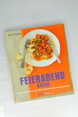 Verlag: Südwest Buchtitel: Feierabendküche Autor: Anne Lucas  Erscheinungsjahr: 2012