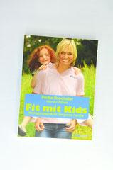 Verlag: Südwest  Buchtitel: Fit mit Kids Autor: Heike Drechsler Erscheinungsjahr: 2010