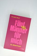 Verlag: Südwest Buchtitel: Fünf Männer für mich  Autor: Annette Meisl  Erscheinungsjahr: 2012