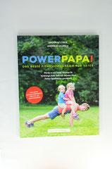 Verlag: Faszination Fitness  Buchtitel: Powerpapa  Autor: Andreas Lober / Andreas Ullrich Erscheinungsjahr: 2015