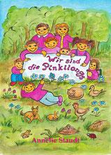"""Buchcover, zeigt 9 Personen, die pinke Kleidung tragen. Ein Schriftzug sagt """"Wir sind die Pinkilongs"""", ein weiterer Annelie Staudt, ein buntes Buchcover mit einem Wald, Blumen und Tieren z. B. Katze, Hund, Käfer, Vögeln, Maulwurf und Frosch"""