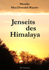 Jenseits des Himalaya
