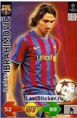 N° 100  - Zlatan IBRAHIMOVIC (2009-10, Barcelone, ESP > 2012-??, PSG)