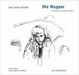 """Die Textmamsell: Buchcover """"Die Wupper – ein theaterbuch"""" (Text, Konzeption, Redaktion)"""