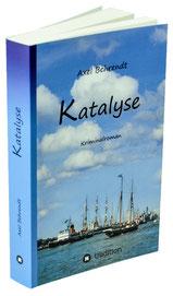 Rostock Krimi Katalyse Axel Behrendt