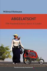Buch Abgelatscht grenzenlosunterwegs Wilfried Hofmann