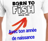 tee-shirt born to fish