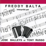José Balleys et Tonny Russo - Freddy Balta