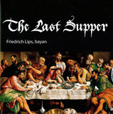 Friedrich Lips - The Last Supper