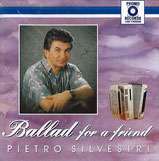 Pietro Silvestri - Ballad for a friend