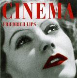 Friedrich Lips - Cinema