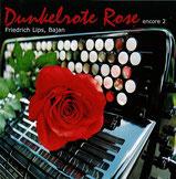 Friedrich Lips - Dunkelrote Rosen (encore 2)