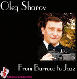 Oleg Sharov - From Barroco to Jazz