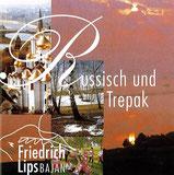 Friedrich Lips - Russisch und Trepak