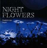 Friedrich Lips - Night Flower