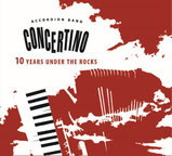CONCERTINO Accordion Band - 10 Years under the Rocks