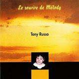 Tony Russo - Le sourire de Mélody