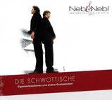 Nebl & Nebl - Die Schwottische