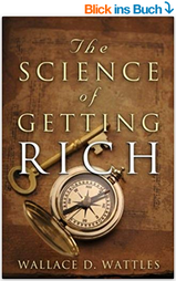amazon.de: Wallace D. Wattles, The Sience of Getting Rich