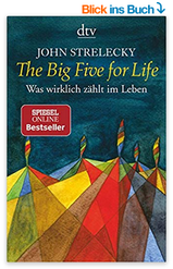 amazon.de: John Strelecky, The Big Five for Live
