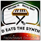 Frontwave Division - D eats the synth