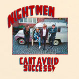 Nightmen - Cant Avoid Success