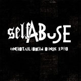 Self Abuse ‎– Unestablished since 1982
