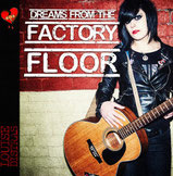 """Dreams from the factory floor"""