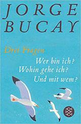 Drei Fragen - Jorge Bucay #Leben #Glück #Fragen #Lebensfragen