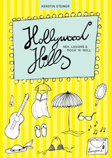 Hollywood Hills - Sex, Laughs & Rock'n'Roll
