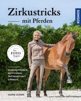 Zirkustricks mit Pferden von Sigrid Schöpe.
