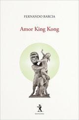 Fernando Barcia - Amor King Kong